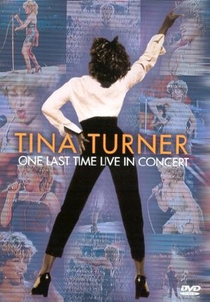TINA TURNER - ONE LAST TIME LIVE IN CONCERT (DVD)