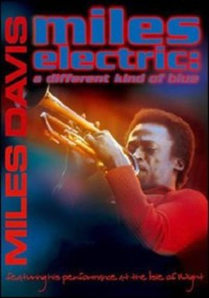 MILES DAVIS ELECTRIC: A DIFFERENT KIND OF BLUE DTS (DVD)