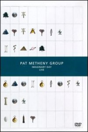 PAT METHENY GROUP IMAGINARY DAY LIVE (DVD)