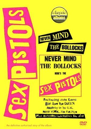 SEX PISTOLS - NEVER MIND THE BOLLOCKS (DVD)