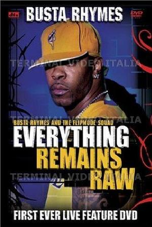 BUSTA RHYMES EVERITHING REMAINS RAW (DVD)