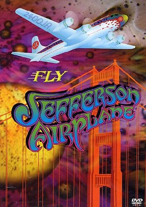 FLY JEFFERSON AIRPLANE (DVD)