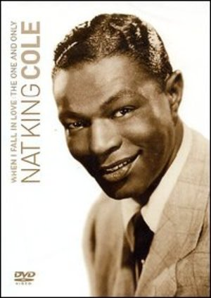 NAT KING COLE WHEN I FALL IN LOVE (DVD)