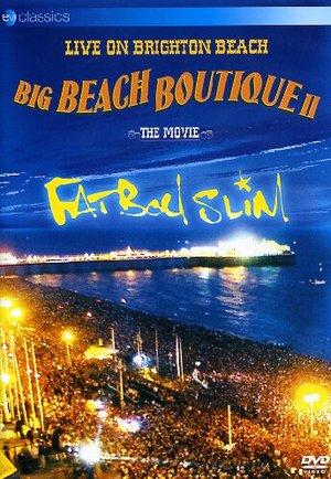 FATBOY SLIM - BIG BEACH BOUTIQUE 2 (DVD)