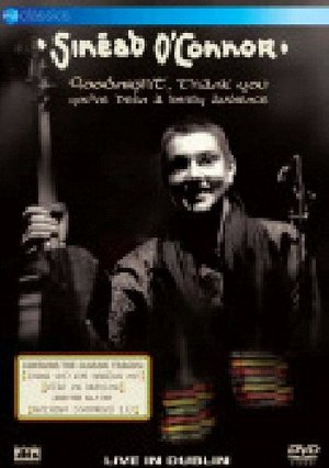 SINEAD O'CONNOR - GOODNIGHT, THANK YOU, YOU'VE BEEN A LOVELY AUD