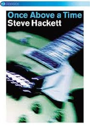STEVE HACKETT - ONCE ABOVE A TIME (DVD)