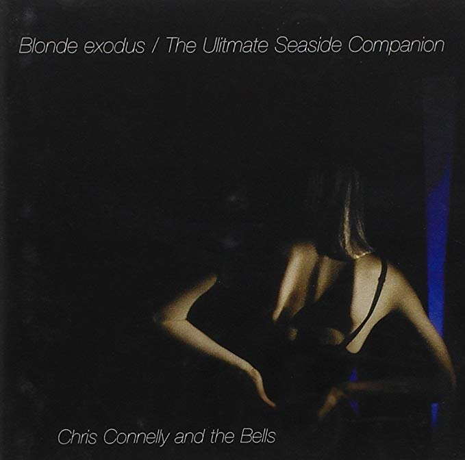 CHRIS CONNOLLY - BLONDE EXODUS - ULTIMATE SEASIDE (CD)