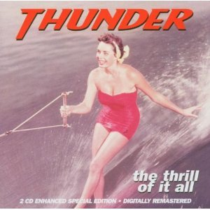 THUNDER - THE THRILL OF IT ALL (CD)