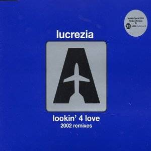 LUCREZIA - LOOKIN' 4 LOVE 2002 RMX (CD)