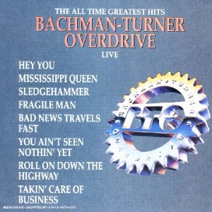 BACHMAN TURNER OVERDRIVE - THE ALL TIME GREATEST HITS (CD)