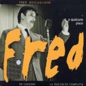 FRED BUSCAGLIONE - A QUALCUNO PIACE FRED -2CD (CD)