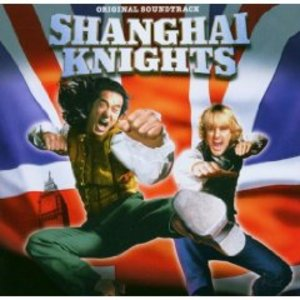 SHANGAI KNIGHTS (CD)
