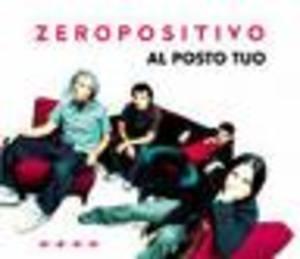 ZEROPOSITIVO - AL POSTO TUO (CD)