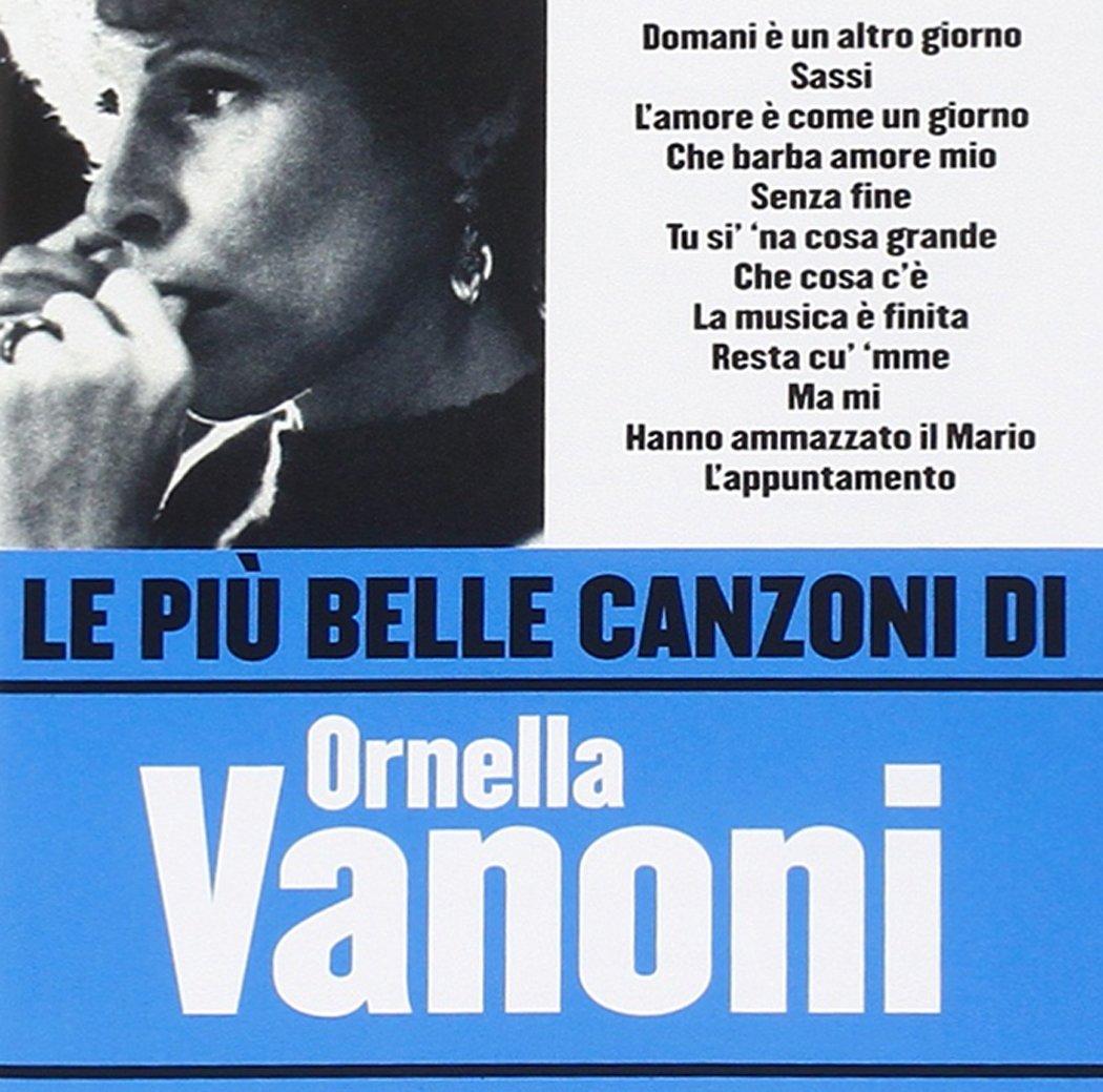 ORNELLA VANONI - LE PIU' BELLE CANZONI DI ORNELLA VANONI (CD)