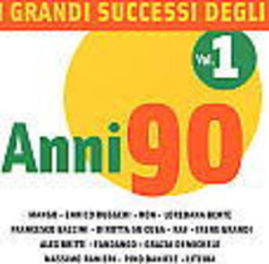 I GRANDI SUCCESSI DEGLI ANNI '90 VOL.1 (CD)
