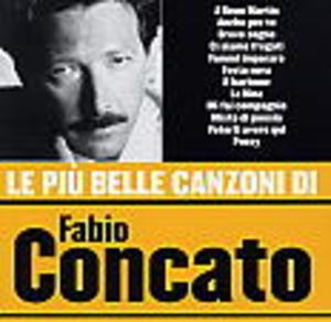 FABIO CONCATO LE PIU' BELLE CANZONI (CD)