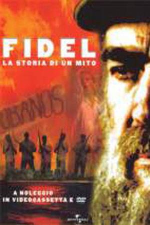 FIDEL - LA STORIA DI UN MITO (DVD)