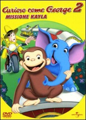 CURIOSO COME GEORGE 2 MISSIONE KAYLA (DVD)