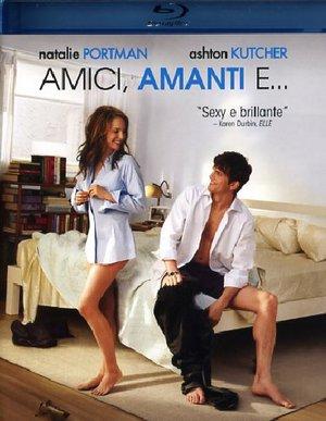 AMICI, AMANTI E... (BLU-RAY)