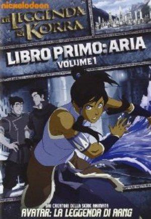 LA LEGGENDA DI KORRA - LIBRO PRIMO: ARIA - VOL. 1 (DVD)