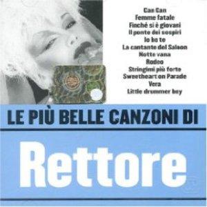 DONATELLA RETTORE LE PIU' BELLE CANZONI (CD)