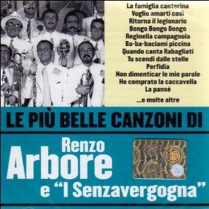 RENZO ARBORE LE PIU' BELLE CANZONI (CD)