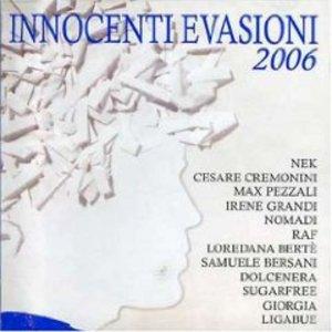 INNOCENTI EVASIONI 2006 (CD)