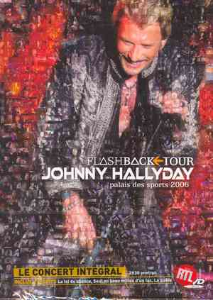 JOHNNY HALLYDAY - FLASHBACK TOUR PALAIS DES SPORT '06 (DVD)