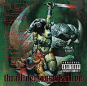 THRALL - DEMONSWEATLIVE (CD)