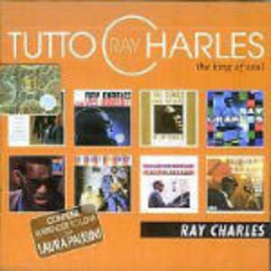 RAY CHARLES - TUTTO RAY CHARLES. THE KING OF SOUL -2CD (CD)