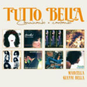 TUTTO BELLA...CAMMINANDO E CANTANDO -2CD (CD)