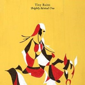 TINY RUINS - BRIGHTLY PAINTED ONE -D.P. (CD)