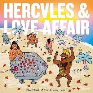 HERCULES & LOVE AFFAIR - THE FEAST OF THE BROKEN HEART -D.P. (C