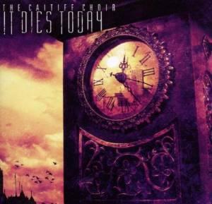 CAITIFF CHOIR [AUDIO CD] IT DIES TODAY (CD)