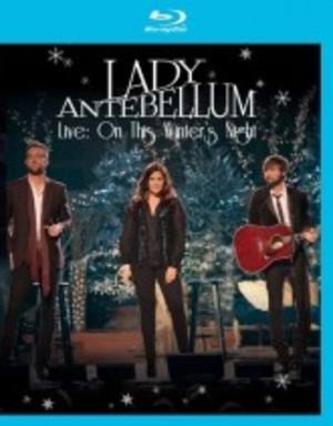 LADY ANTEBELLUM - LIVE: ON THIS WINTER'S NIGHT (BLU-RAY)