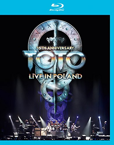 TOTO - 35TH ANNIVERSARY TOUR LIVE FROM POLAND