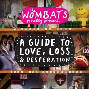 WOMBATS - A GUIDE TO LOVE LOSS AND DESPERATION WOMBATS (CD)