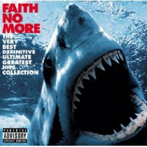 FAITH NO MORE - THE VERY BEST DEFINITIVE ULTIMATE GREATEST HITS