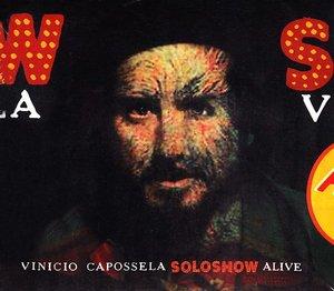 VINICIO CAPOSSELA - SOLO SHOW ALIVE -CD+DVD (CD)