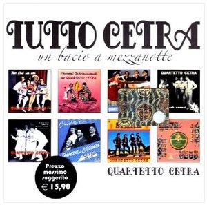 QUARTETTO CETRA - TUTTO CETRA UN BACIO A MEZZANOTTE -2CD (CD)