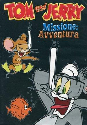TOM & JERRY - MISSIONE AVVENTURA (DVD)