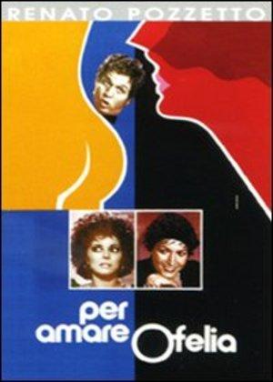 PER AMARE OFELIA (DVD)