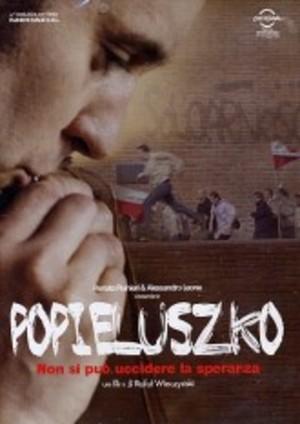 POPIELUSZKO - NON SI PUO' UCCIDERE LA SPERANZA (DVD)