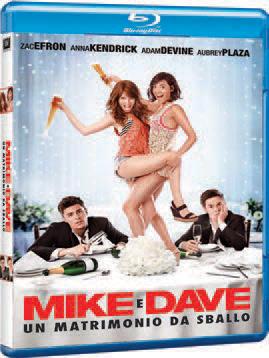 MIKE & DAVE - UN MATRIMONIO DA SBALLO -BLU-RAY