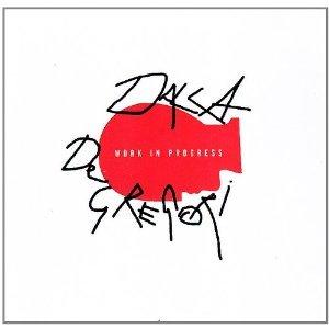 DALLA DE GREGORI - WORK IN PROGRESS -2CD (CD)