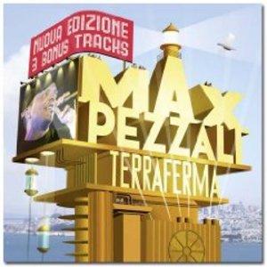 MAX PEZZALI - TERRAFERMA - (NUOVA EDIZIONE) (CD)