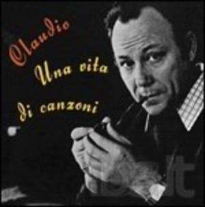 CLAUDIO VILLA - UNA VITA DI CANZONI -2CD (CD)