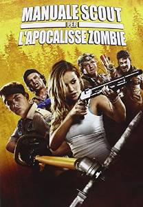 MANUALE SCOUT PER L'APOCALISSE ZOMBIE (DVD)