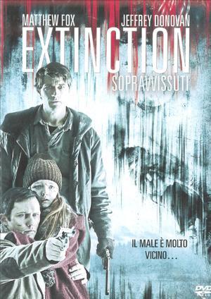 EXTINCTION - SOPRAVVISSUTI (DVD)