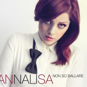 ANNALISA - NON SO BALLARE (CD)